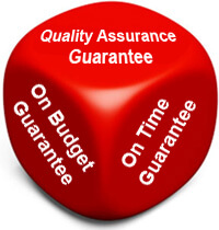 Quality Assurance Guarantee, On Budget Guarantee, On Time Guarantee